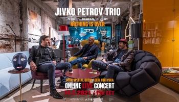 JIVKO PETROV TRIO с първи онлайн концерт за 2021г. ексклузивно в Neterra.TV+